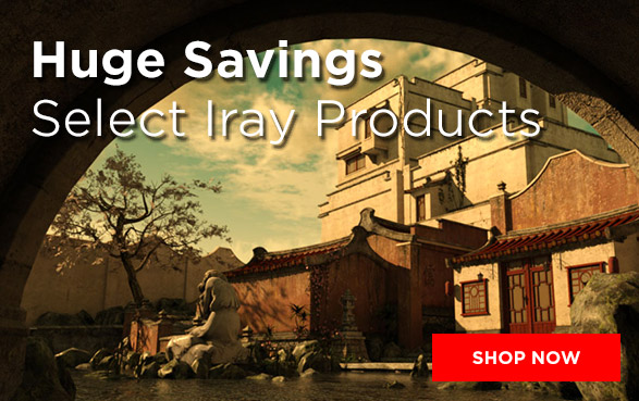 Huge Savings on Iray Products